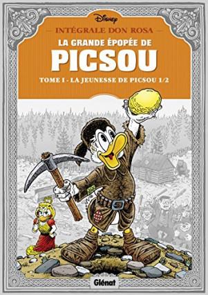 La Grande Épopée de Picsou, tome 1 : La Jeunesse de Picsou, de Don Rosa