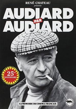 Audiard par Audiard, les meilleurs dialogues choisis par les éditions René Château