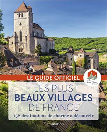 Le livre qui met en valeurs les plus beaux villages de France