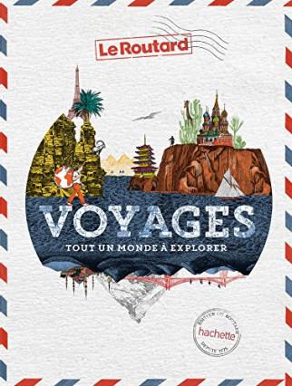 Le livre Voyages : tout un monde à explorer, pour le couple globe-trotters
