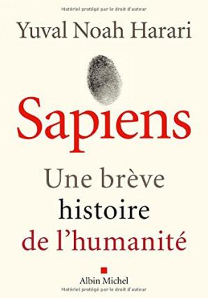 """Le roman """"Sapiens, une brève histoire de l'humanité"""" de Yuval Noah Harari, pour le copain littéraire"""