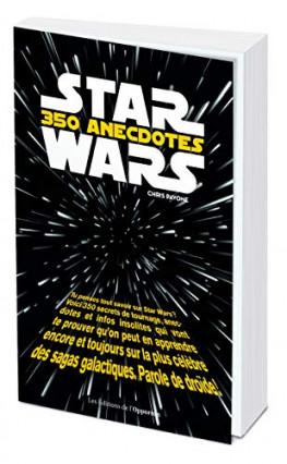 Star Wars : 350 anecdotes, par Chris Pavone