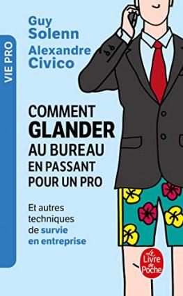 """Le livre """"Comment glander au bureau en passant pour un pro"""" de Guy Solenn et Alexandre Civico"""