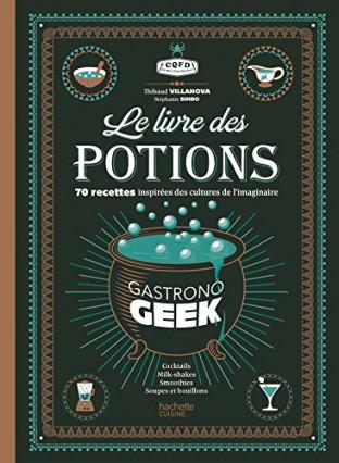 Le Livre des Potions, par Gastronogeek