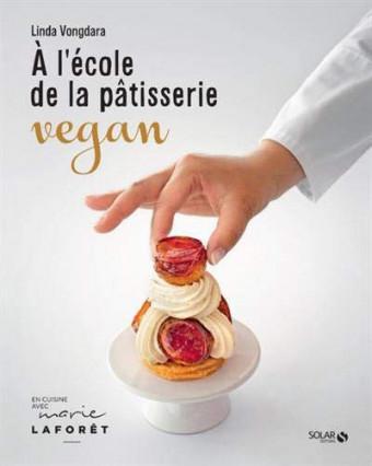 Le livre pour la pâtisserie vegan