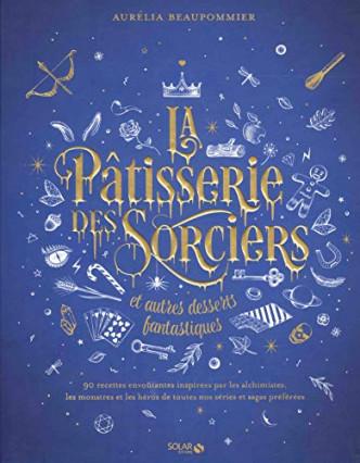 Le livre de pâtisserie fantaisiste