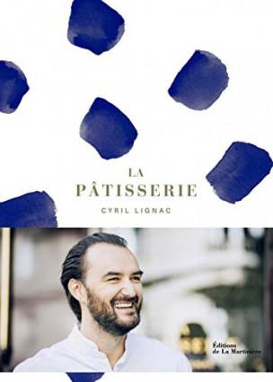 Le livre de pâtisserie de Cyril Lignac
