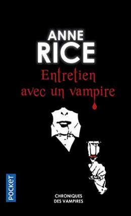 Chroniques des vampires, tome 1 : Entretiens avec un vampire d'Anne Rice