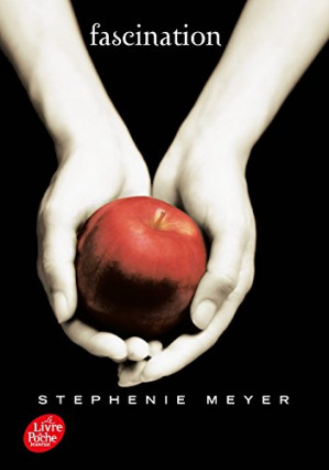 Twilight, tome 1 : Fascination, de Stephenie Meyer
