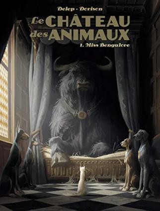 Le château des animaux par Felix Delep et Xavier Dorison