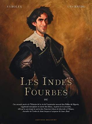 Les Indes Fourbes par Alain Ayroles et Juanjo Guarnido