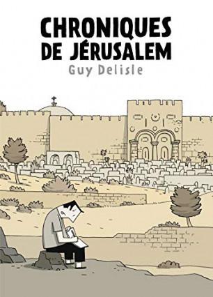 Chroniques de Jerusalem par Guy Delisle