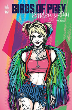 Birds of prey : Harley Quinn