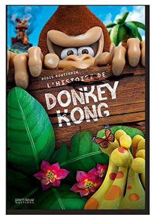 L'histoire de Donkey Kong par Régis Monterrin