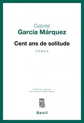 Cent Ans de Solitude, Gabriel Garcia Marquez, Colombie