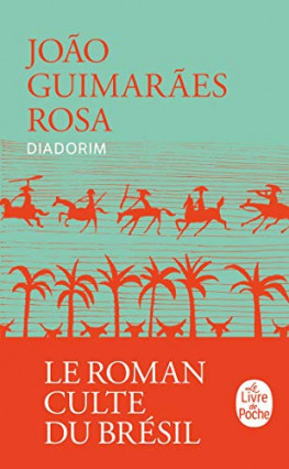 Diadorim, de Joao Guimaraès Rosa, Brésil