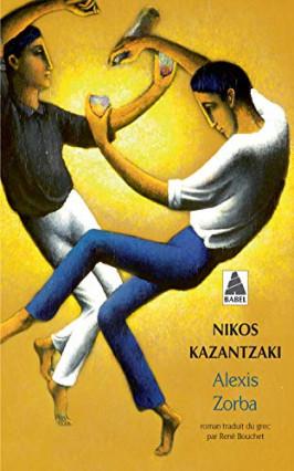 Alexis Zorba, de Nikos Kazantzaki, Grèce