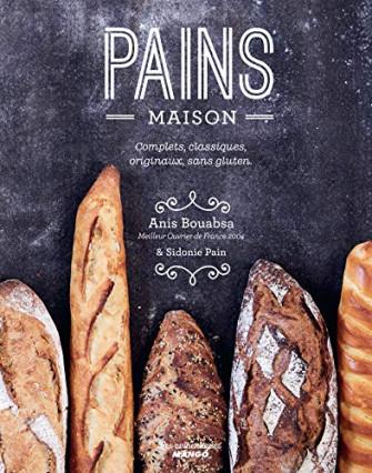 Le livre pour faire son pain maison