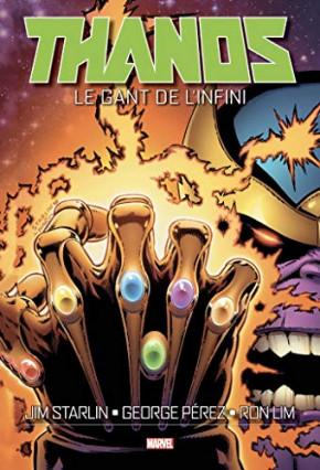 Thanos: Le Gant de l'Infini, de Jim Starlin, George Pérez et Ron Lim