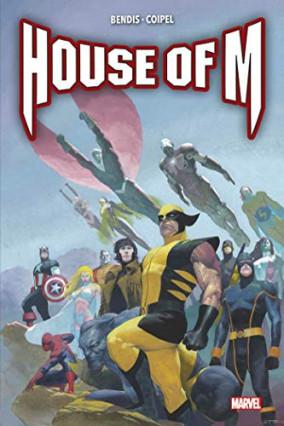 House of M, de Brian Bendis et Olivier Coipel