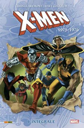 X-Men, l'intégrale tome 1 : 1975-1976 par Chris Claremont et Dave Cockrum