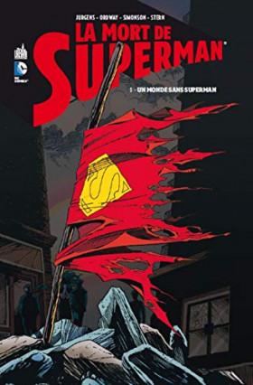 La Mort de Superman tome 1, Un monde sans Superman