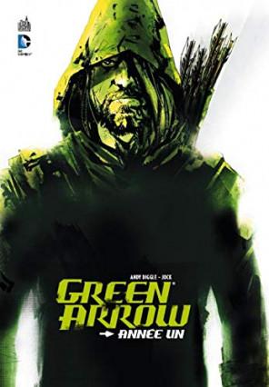 Green Arrow Année Un, par Andy Diggle et Jock