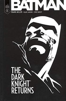 Batman The Dark Knight Returns, de Frank Miller et Klaus Johnson