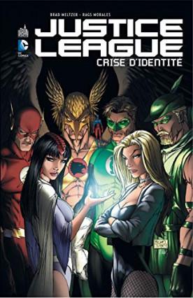 Justice League Crise d'Identité de Brad Meltzer