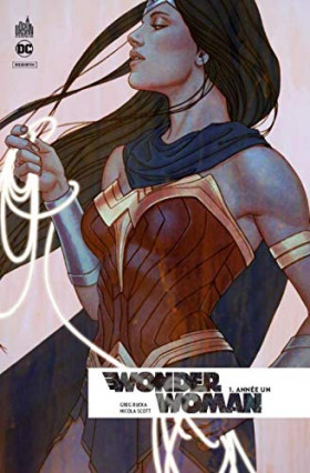 Wonder Woman Rebirth Tome 1 de Greg Rucka et Nicola Scott