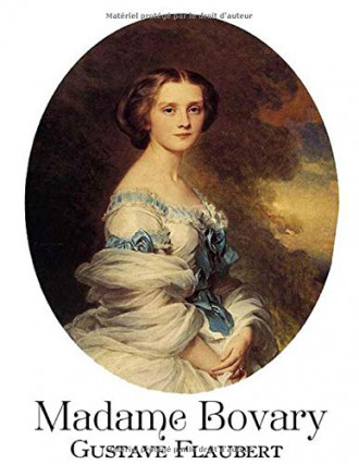 Madame Bovary de Gustave Flaubert, France