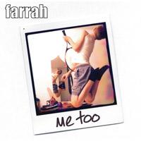 LJX005 - Farrah - Me Too