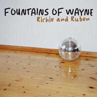 LJX030 - Fountains Of Wayne - Richie and Ruben