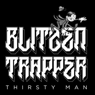 Lojinx LJX071 - Blitzen Trapper - Thirsty Man