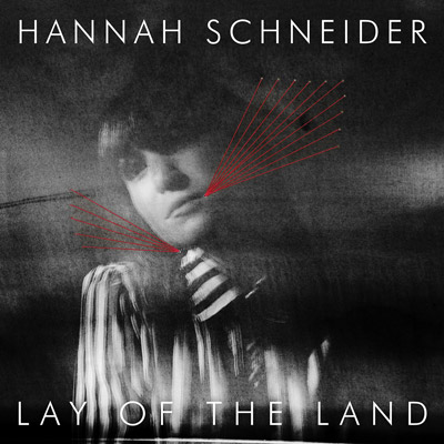 Lojinx LJX079 - Hannah Schneider - Lay Of The Land