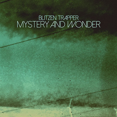 Blitzen Trapper - Mystery and Wonder EP (Fargo)
