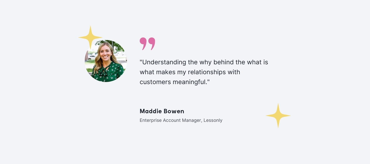 Maddie Bowen - Enterprise Account Manager, Lessonly