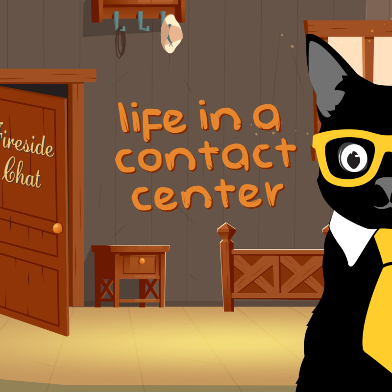 Fireside Chat: Life in a Contact Center