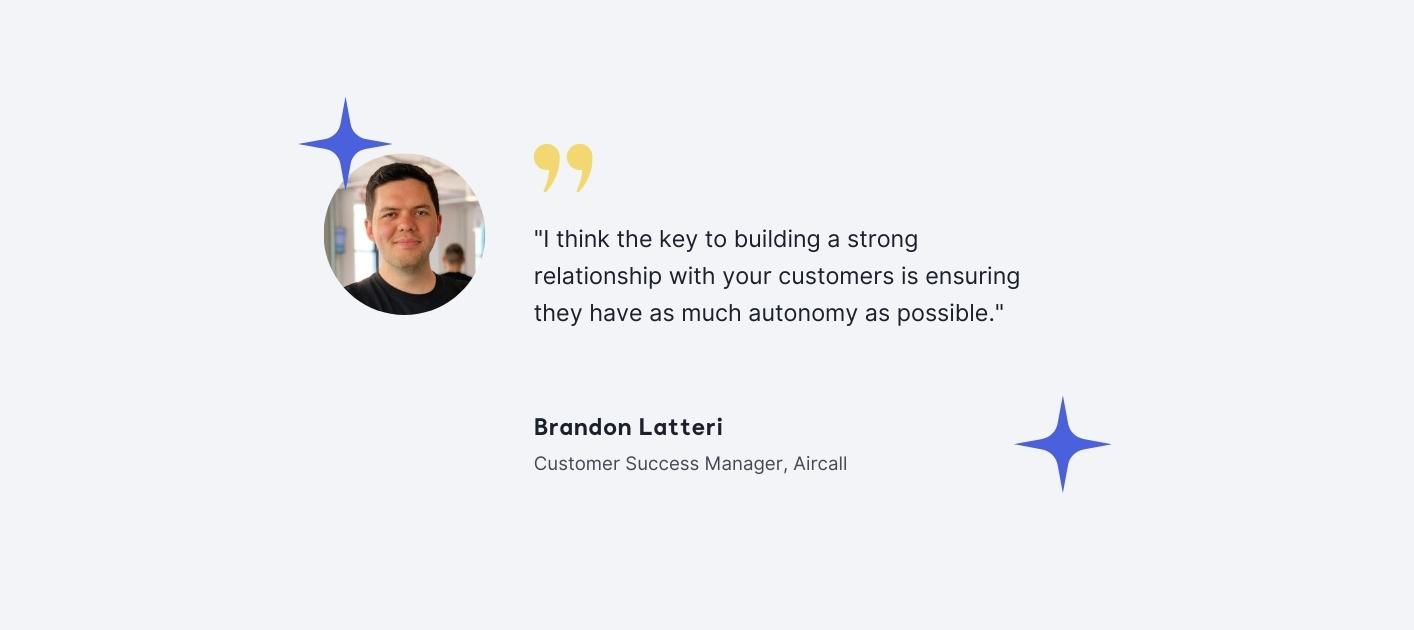 Brandon Latteri - Customer Success Manager, Aircall