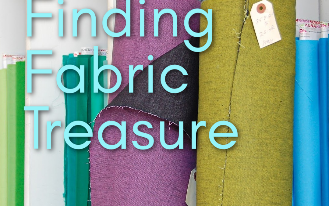 Finding Fabric Treasure: A Deadstock Primer