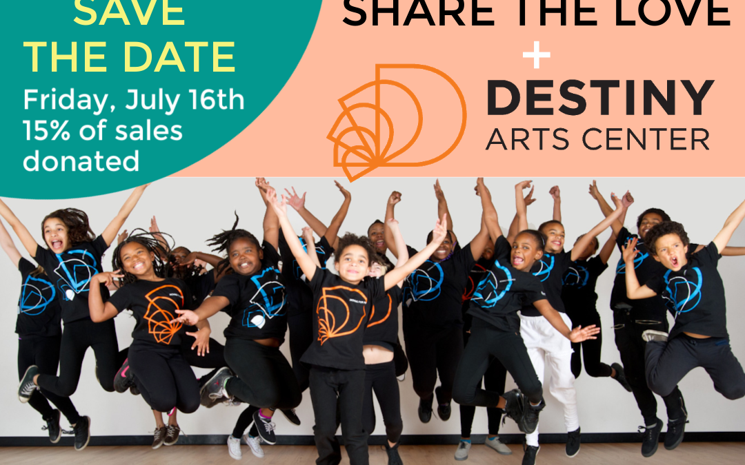 Share the Love: Destiny Arts Center