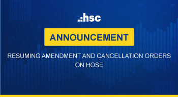 Announcement resuming amendment and cancellation orders on HOSE