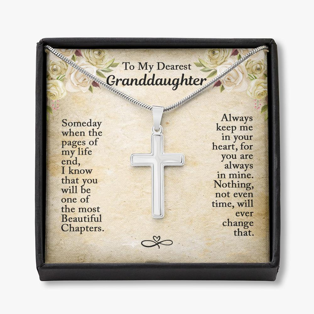 To My Dearest Granddaughter - Cross Necklace - Someday When The Pages Of My Life End, I Know That You Will Be On The Most Beautiful Chapters