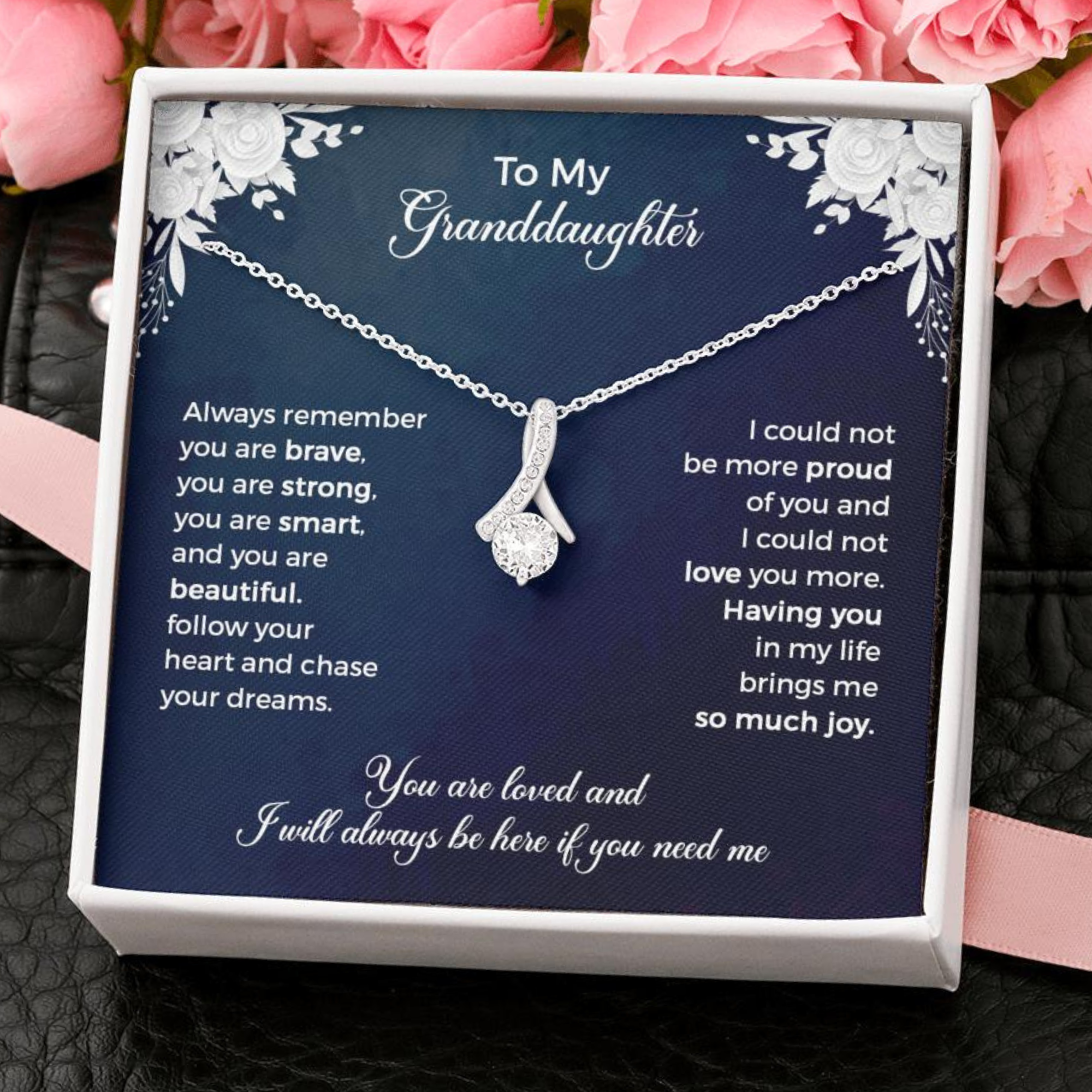 To My Granddaughter - Alluring Beauty Necklace - Brave Strong Smart Beautiful