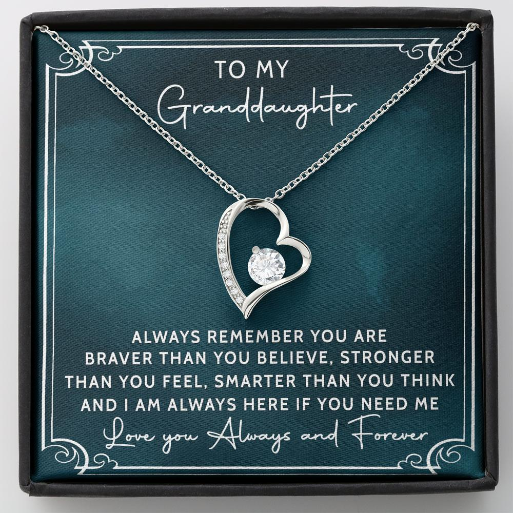 To My Granddaughter - Forever Love Necklace - Always Remember You Are Braver Than You Believe, Stronger Than You Feel, Smarter Than You Think
