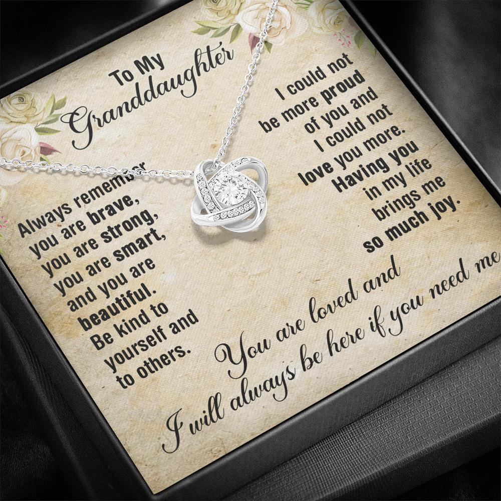 To My Granddaughter - Love Knot Necklace - Always Remember You Are Brave