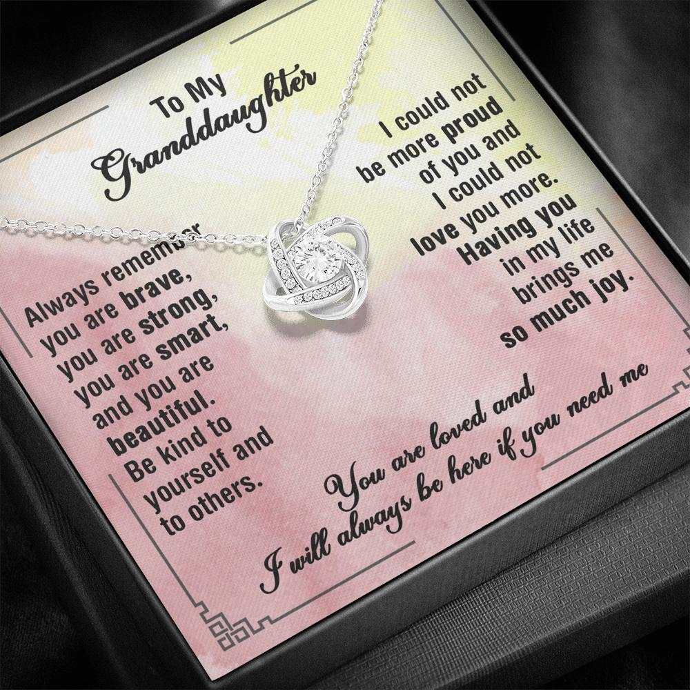 To My Granddaughter - Love Knot Necklace - I Will Always Be Here If You Need Me