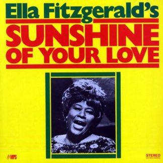 Ella Fitzgeralds sunshine of your love