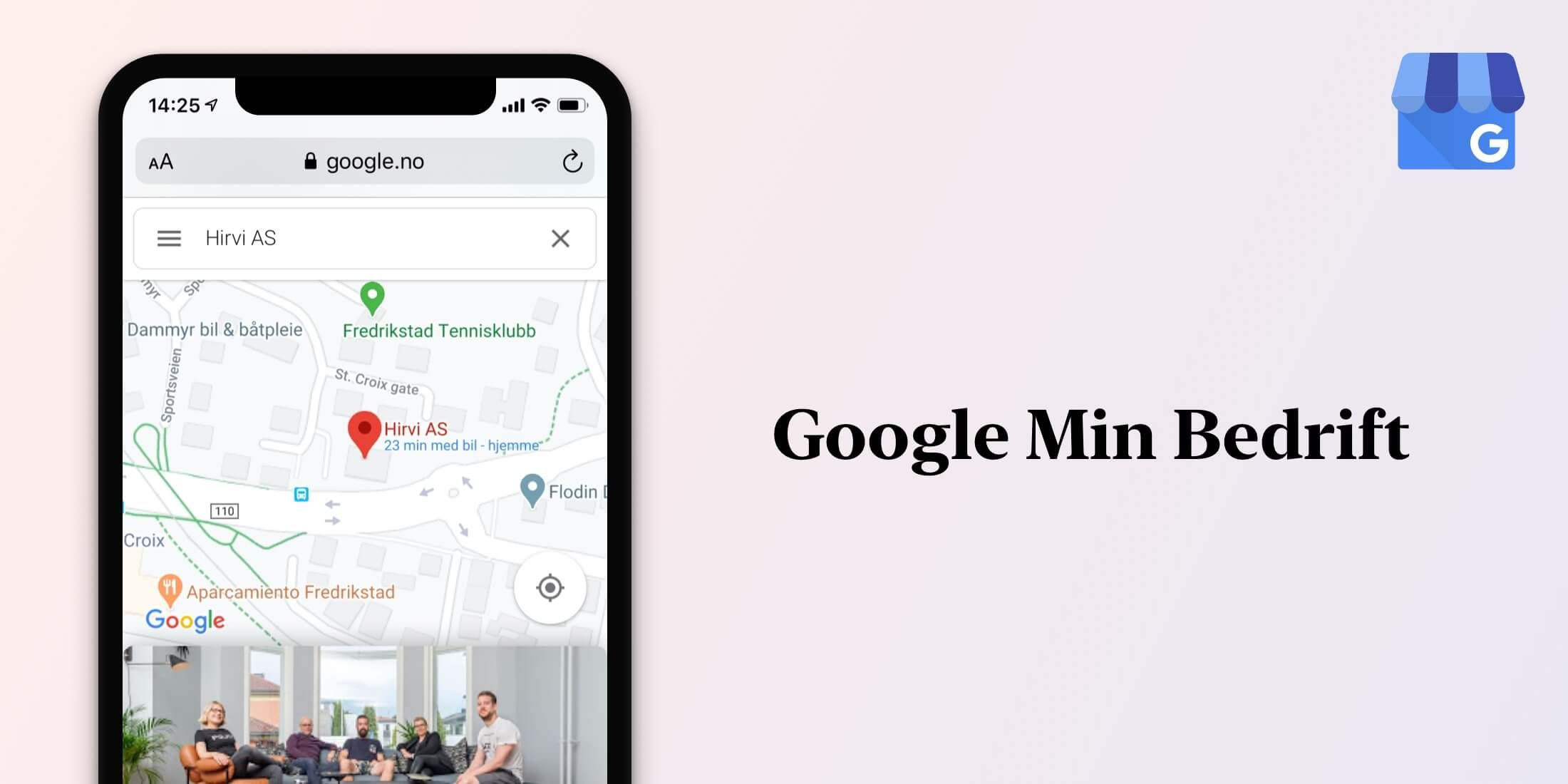 Skill deg ut på Google med en god bedriftsprofil