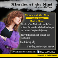Miracles of the Mind with Jann Hoffman